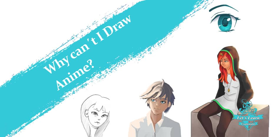 Why can´t I Draw Anime? 5 Tipps to Improve Fast.