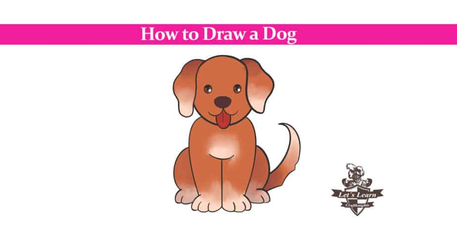 How To Draw A Dog Easy To Follow Step By Step Guide