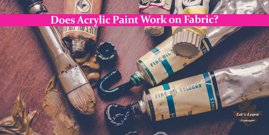Does Acrylic Paint Work on Fabric?