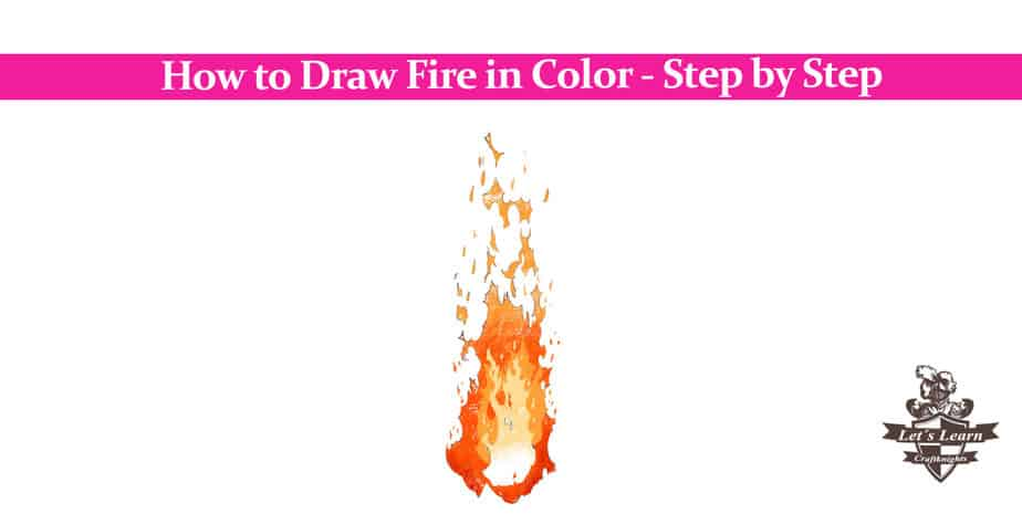 How to Draw Fire in Color – Step by Step