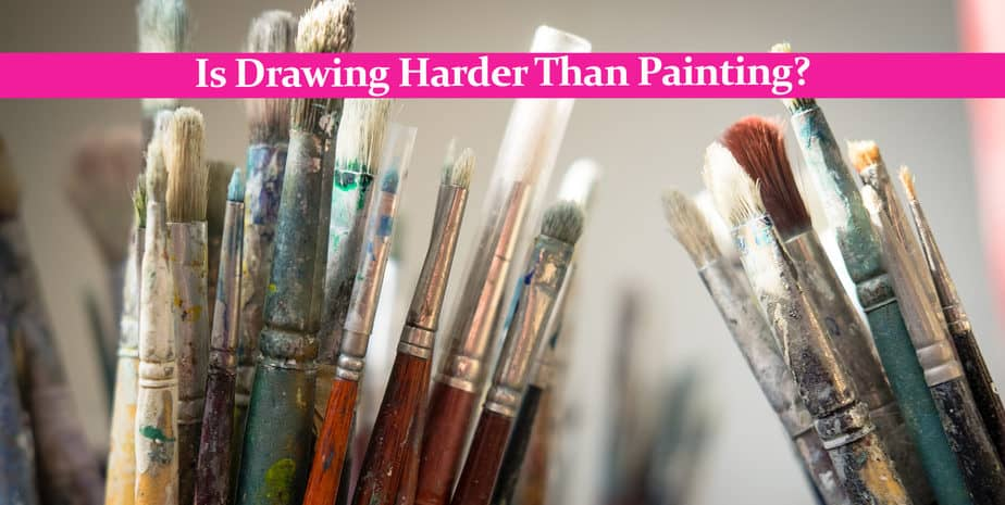 Is Drawing Harder Than Painting?