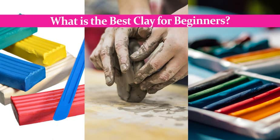 What is the Best Clay for Beginners?