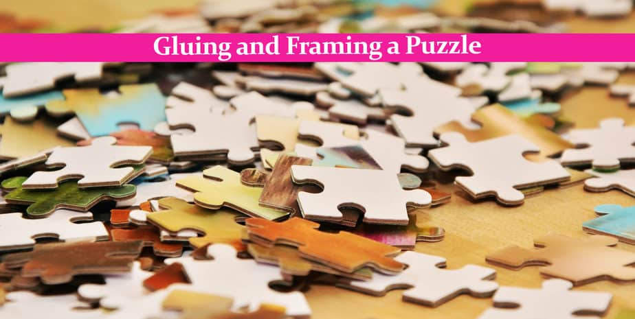 Gluing and Framing a Puzzle: It´s Easy With the Right Glue.