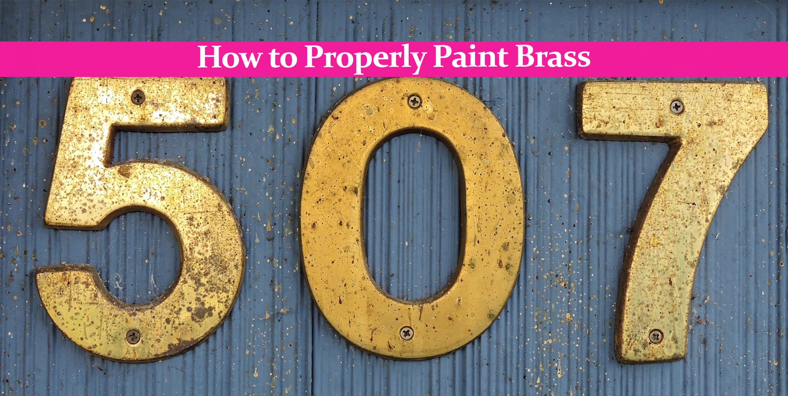 How to Properly Paint Brass