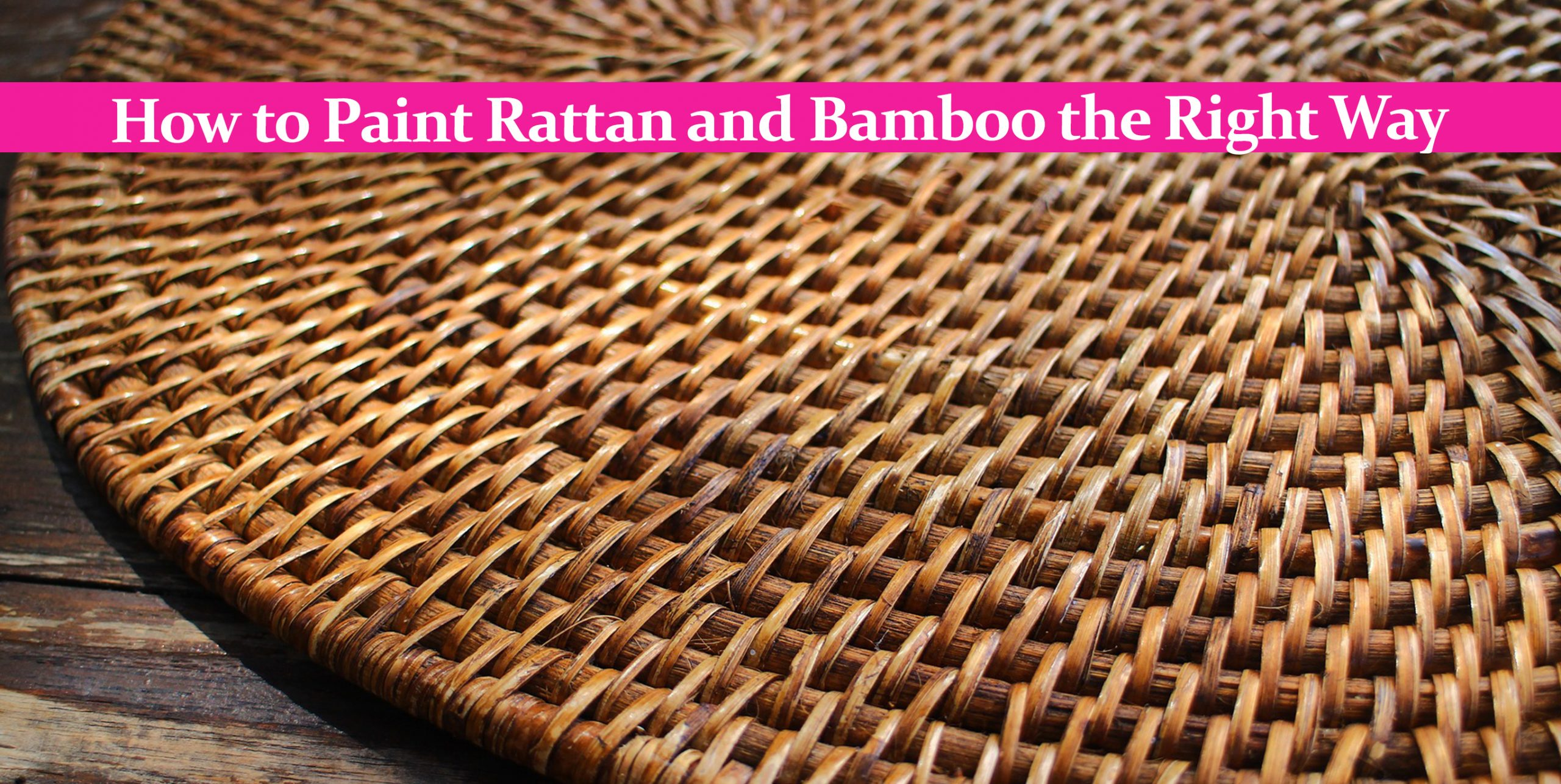How to Paint Rattan and Bamboo the Right Way