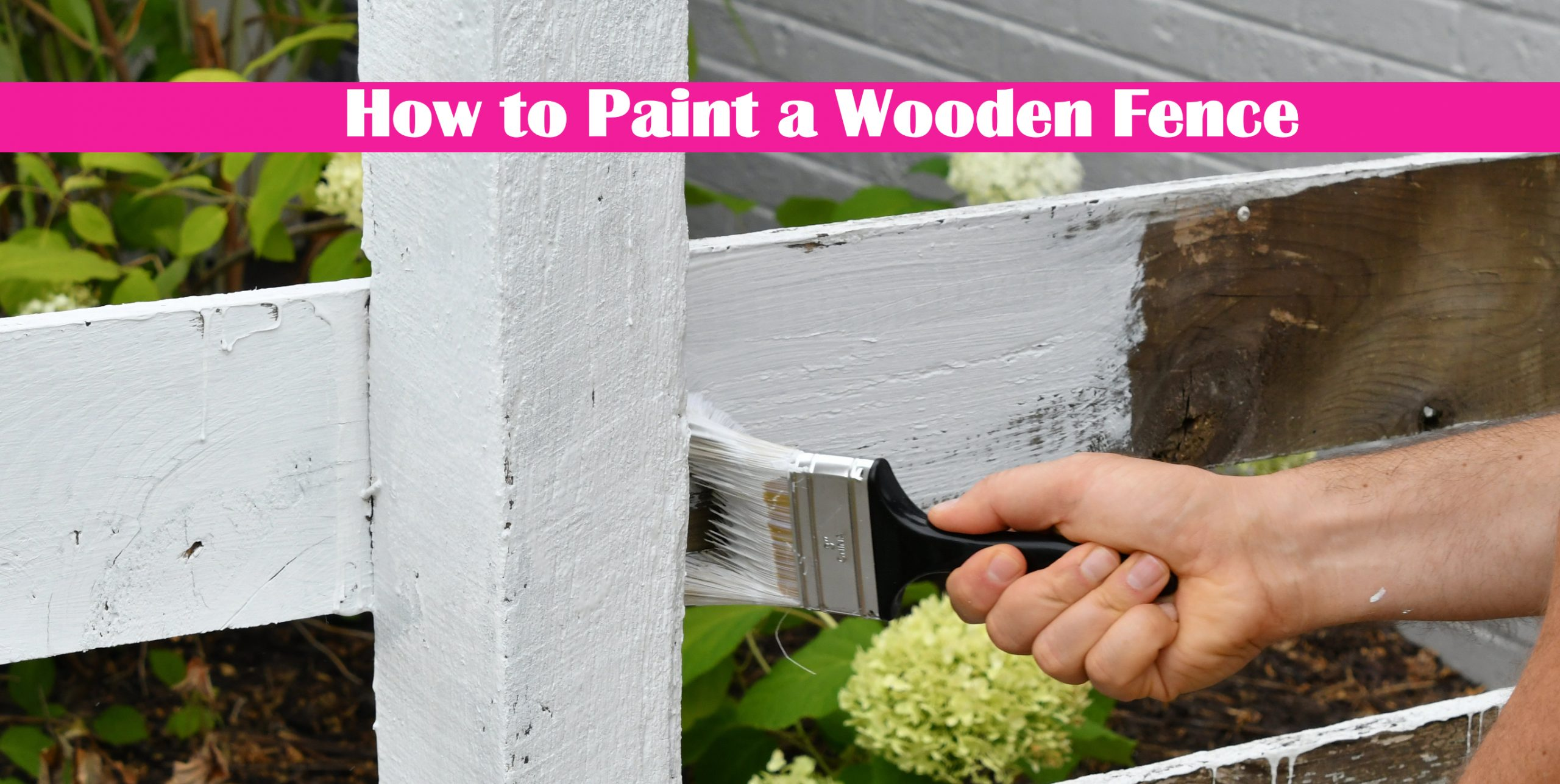 How to Paint a Wooden Fence: Prevent Peeling Paint