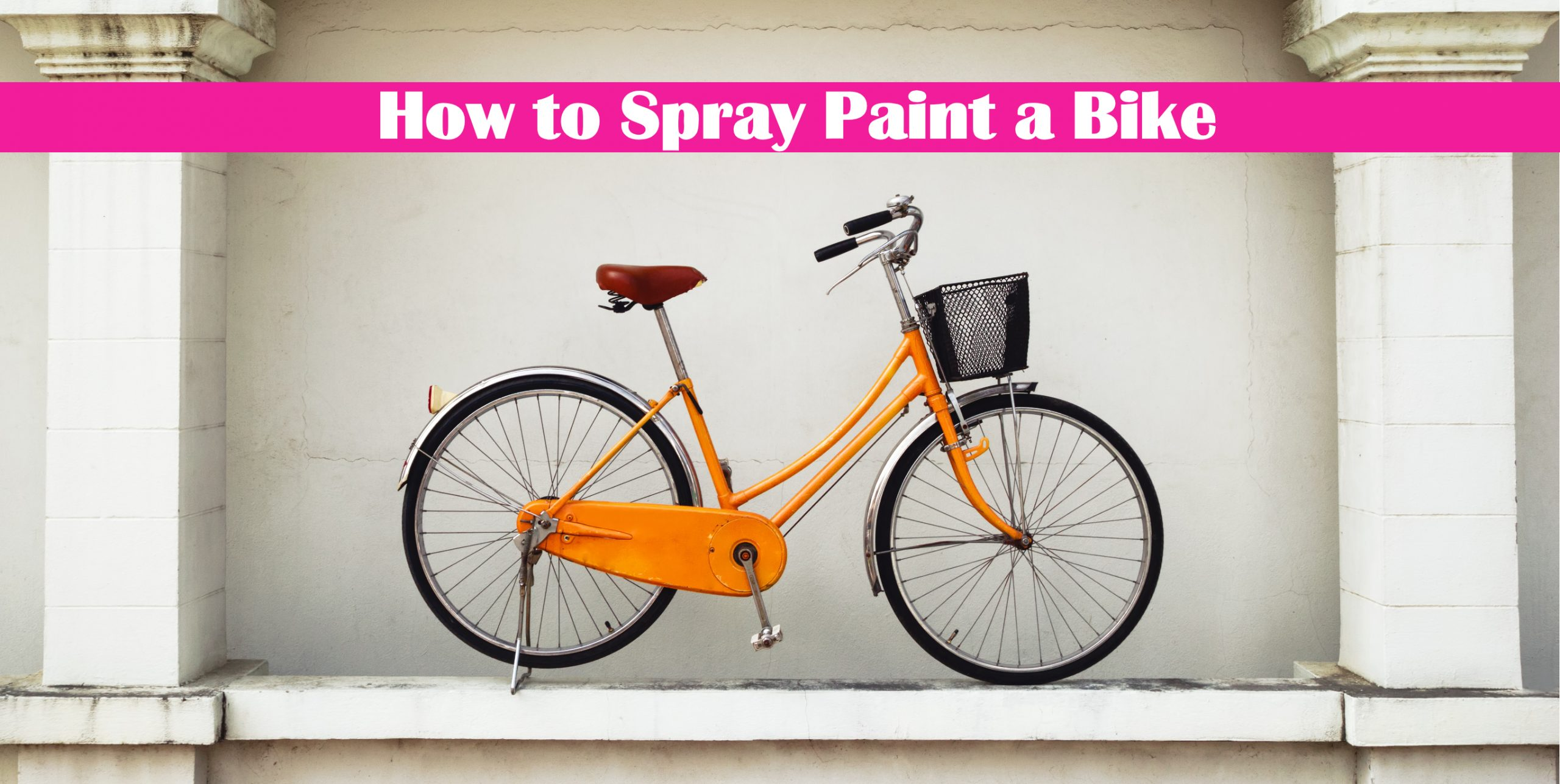 How to Spray Paint a Bike: Avoid Common Mistakes
