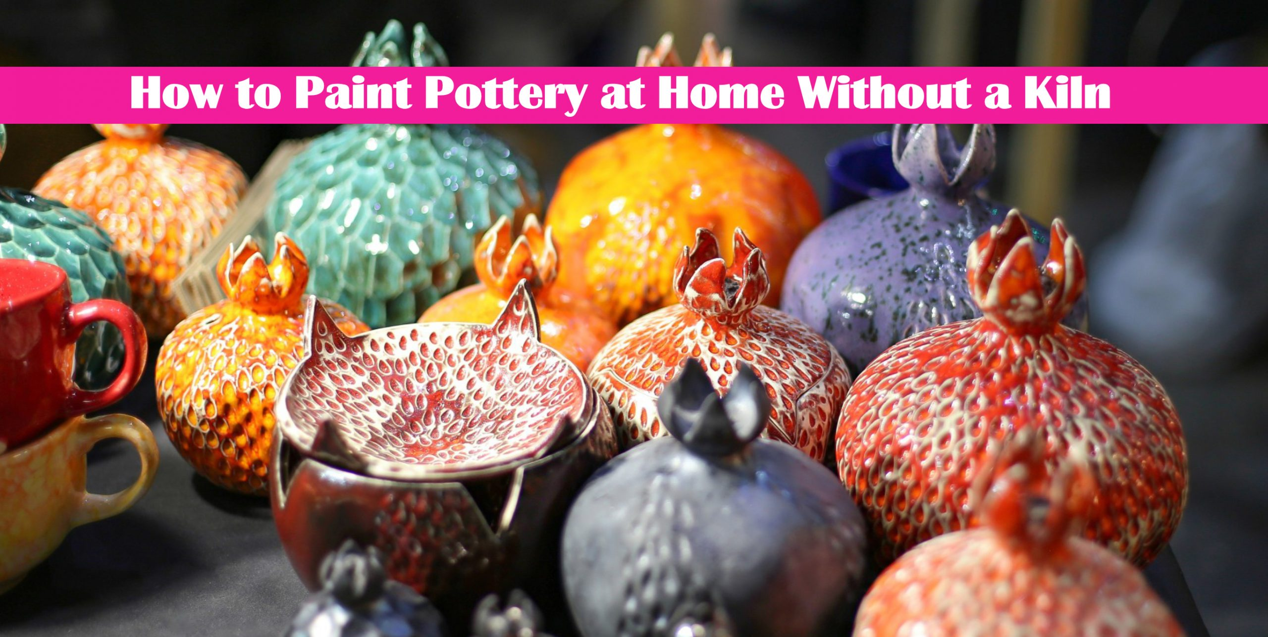 How to Paint Pottery at Home Without a Kiln